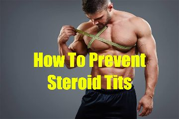 How to prevent steroid tits